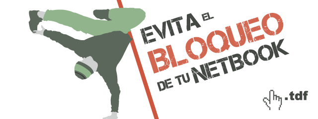 Evita el bloqueo de tu netbook